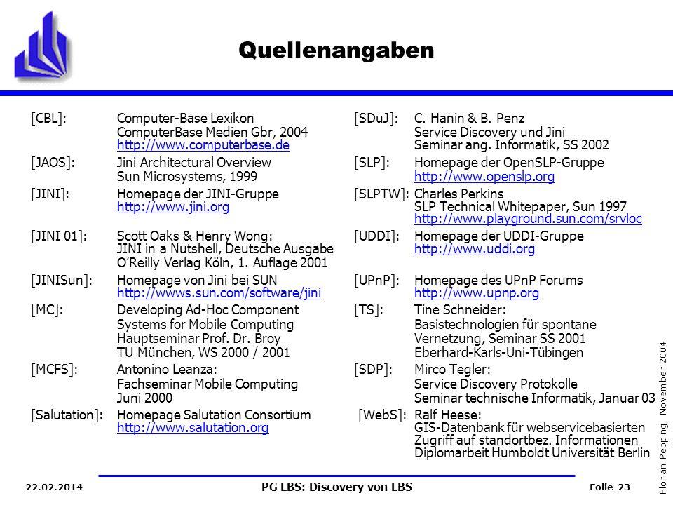 Quellenangaben [CBL]: Computer-Base Lexikon [SDuJ]: C. Hanin & B. Penz